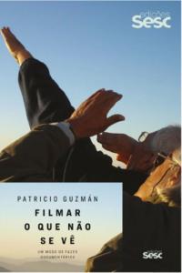 Livros para a quarentena: Patricio Guzmán