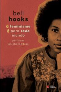 Livros para a quarentena: Bell Hooks